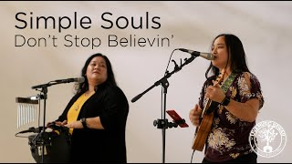 Don't Stop Believin' by Journey (Simple Souls cover)