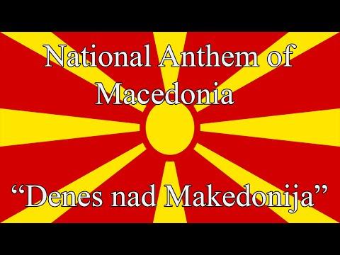 "National Anthem of Macedonia - ""Denes nad Makedonija"""