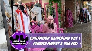 Dartmoor Weekend, Day 1! Tavistock Pannier Market & Our Langstone Manor Glamping Pod