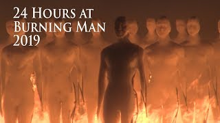 24 Hours at Burning Man 2019 ... Micro Edition