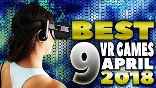9 NEW BEST VR GAMES APRIL 2018 | HTC Vive, OCULUS Rift, PSVR