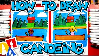 How To Draw A Person Canoeing - #CampYouTube Draw #WithMe