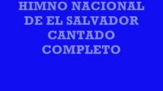 Baixar HIMNO NACIONAL DE EL SALVADOR completo y cantado