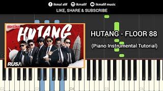 Hutang - Floor 88 (piano tutorial)