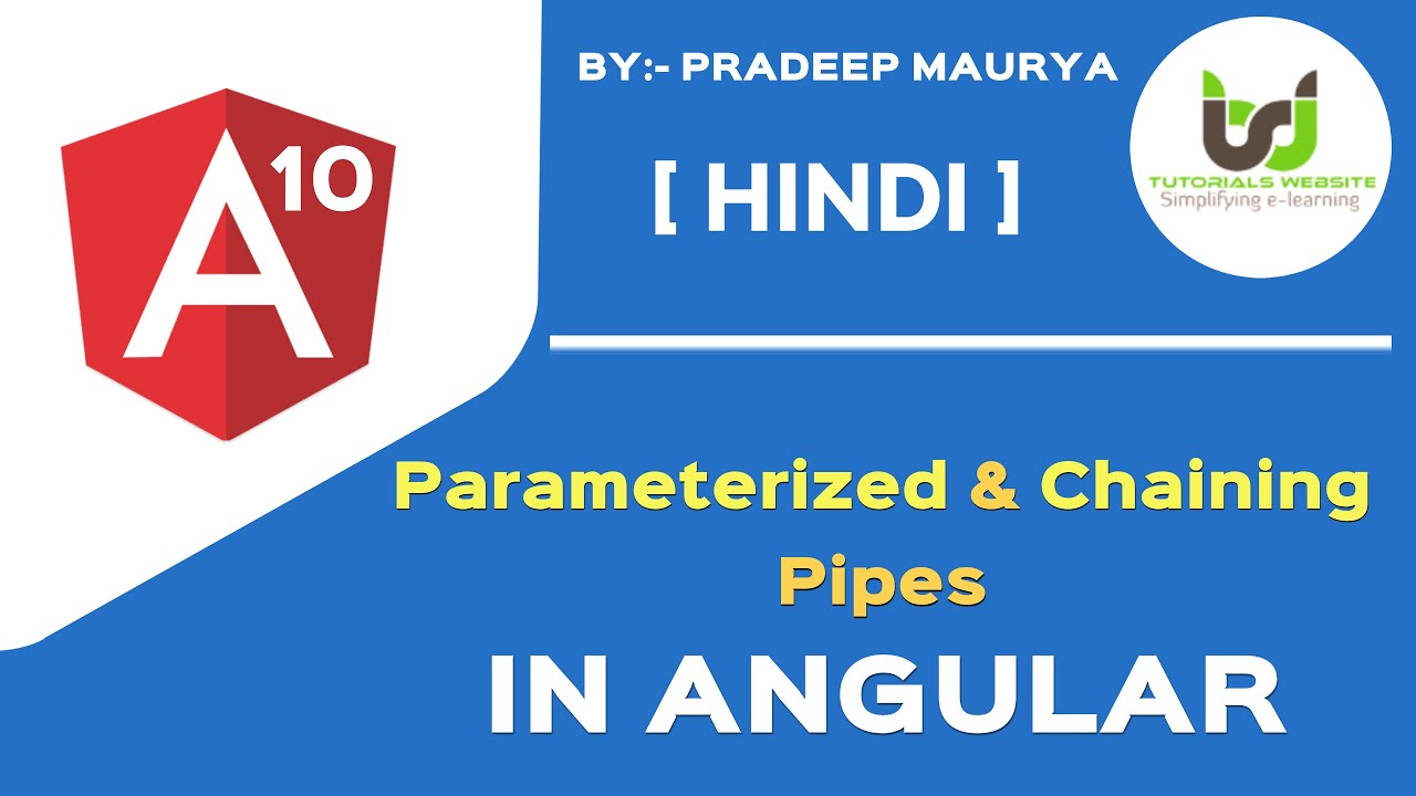 Parameterized Pipes | Chaining Pipes in angular  | Angular 10 Tutorials in Hindi | Part-21 | #withMe
