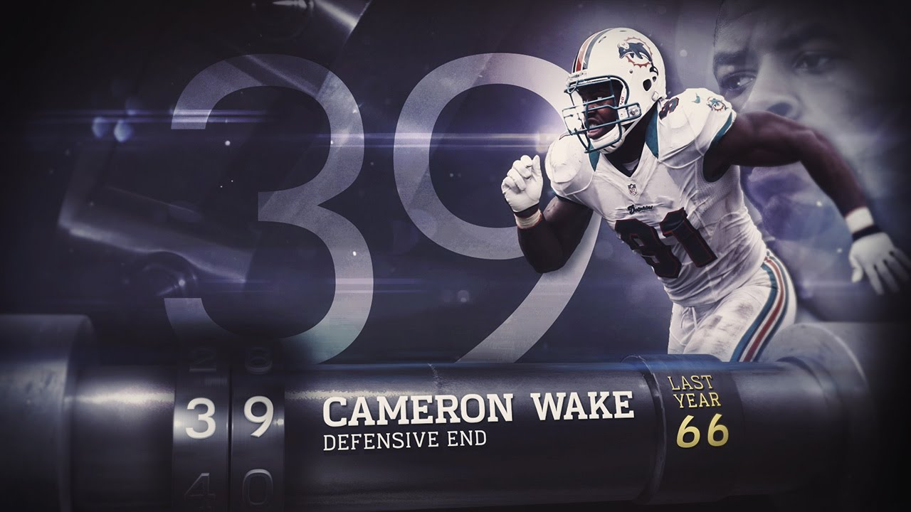 39 Cameron Wake De Dolphins Top 100 Players Of 2015 Youtube