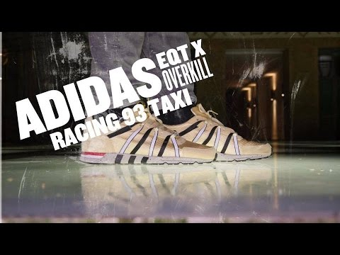quality design 67ffd d0595 ADIDAS EQT x OVERKILLl Racing 93 Taxi PREVIEW   PieSteTV