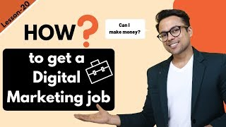 Lesson-19: How to get Digital Marketing job | Ankur Aggarwal