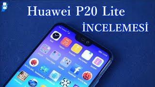 Huawei P 20 Lite incelemesi