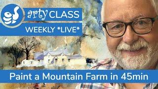 Arty Class - Painting a Mountain Farm