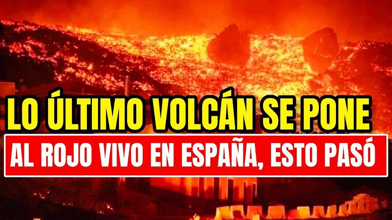 Download ¡Empeora La Situación! Volcán Cumbre Vieja Se Pone Al Rojo Vivo, Esto Pasó Urgente