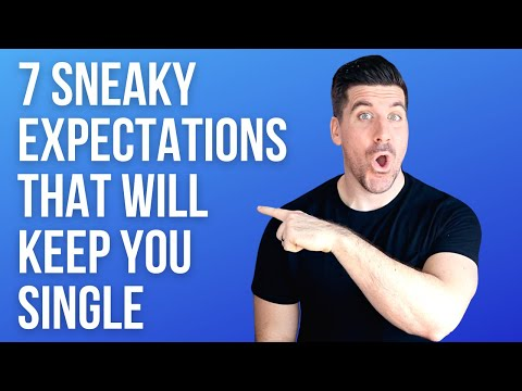7 Common Expectations That Keep Many Christians Single Who Want To Be Married