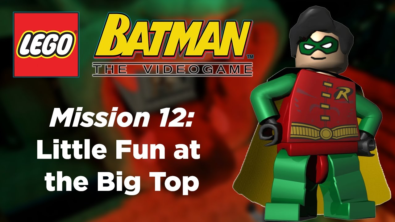 LEGO Batman: The Videogame - Little Fun at the Big Top ...