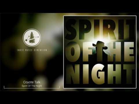 Coyote Talk - Spirit Of The Night