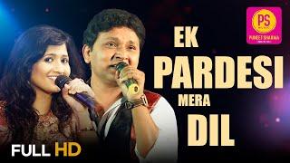 Ek Pardesi Mera Dil Le Gaya I SARVESH MISHRA & SAMPADA GOSWAMI I PUNEET SHARMA MUSIC | Pardesi Song