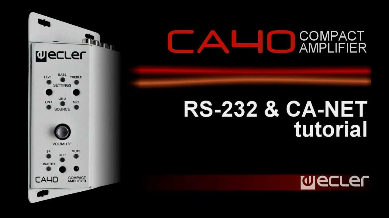 Ecler CA40 Compact Amplifier RS232 and CA-NET tutorial