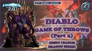 Grubby | Heroes of the Storm 2.0 - Diablo - Game of Throws Part 2 - HL 2017 S2 - Dragon Shire