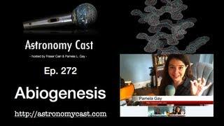Astronomy Cast Ep. 272 Abiogenesis