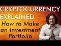 How To Make A Bitcoin & Crypto Investment Portfolio - Cryptocurrency Explained - Free Course