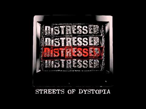 Distressed  - Streets of Dystopia
