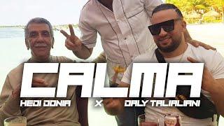 Gambar cover Daly Taliani - Calma ft Hedi Donia (Clip Officiel)