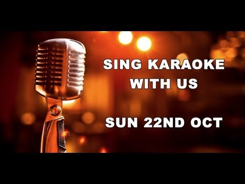 Karaoke Night | UPDATE 11th October 2017