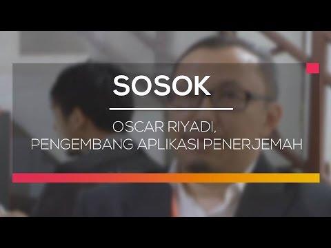 Sosok Oscar Riyadi - Pengembang Aplikasi Penerjemah Bahasa Lisan