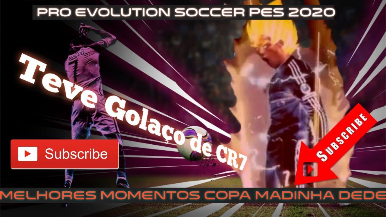 """PES 2020 -🎮Melhores momentos COPA MADINHA DEDÉ 🎮#7 1 ° ETAPA  l TEVE """"💥GOLAÇO DE CR7 DESTRUIU TUDO💥"""""""