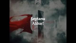 Şeytanu Akbar - IGNEA - Lyrics - HD