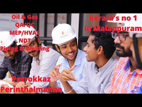 Oil & Gas , QA / QC , MEP , HVAC , NDT , Piping , Welding courses in Malappuram, Perinthalmanna