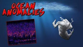 3 Terrifying Ocean Anomalies