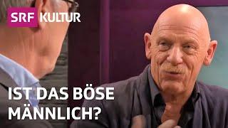Das Böse ist zurück – ist es männlich? Joe Bausch & Jörg Baberowski | Sternstunde Philosophie | SRF