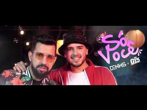 Só Você (Só Preciso de Você) - Dennis DJ e Mc G15 thumbnail