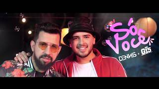 So Voce (So Preciso de Voce) - Dennis DJ e Mc G15