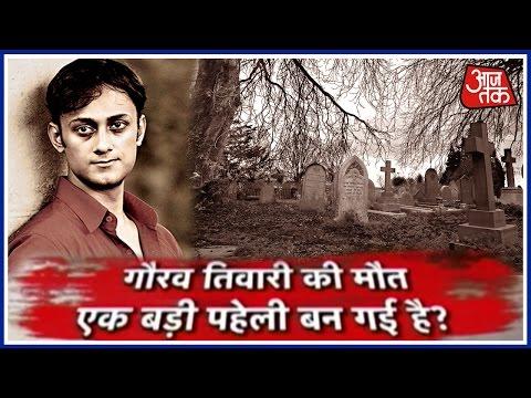 Special Report: Who Killed Paranormal Activity Expert Gaurav Tiwari?