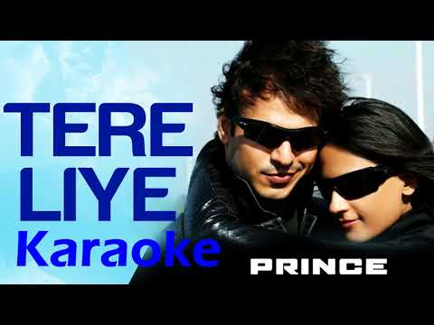 Tere Liye Prince Full Karaoke with Female Voice