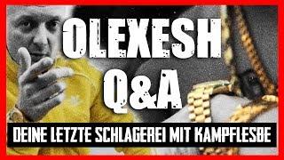 OLEXESH Q&A: FETZEREI MIT KAMPFLESBE 4K