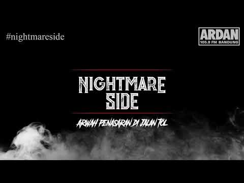 Arwah Penasaran di Jalan Tol [NIGHTMARE SIDE OFFICIAL 2018] - ARDAN RADIO
