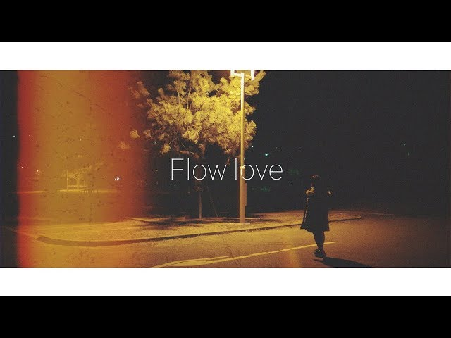 さなり / Flow love【Lyric Video】