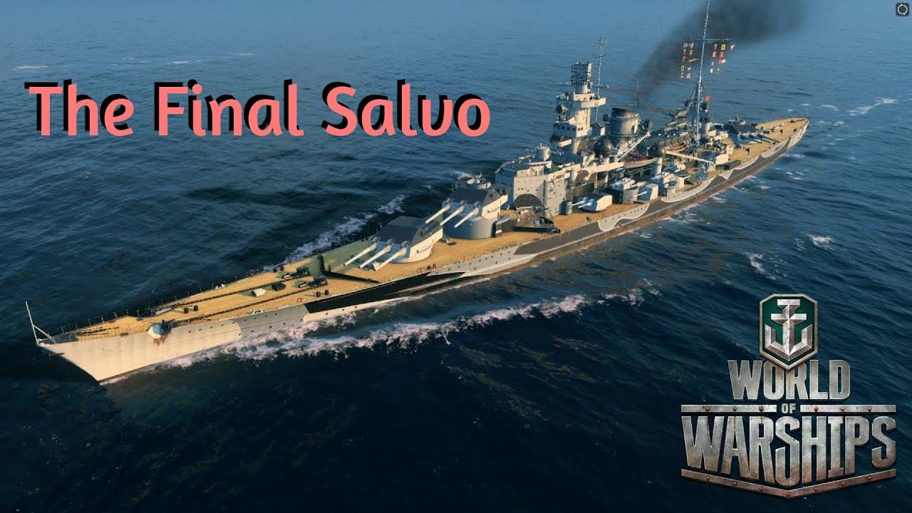 World of Warships - The Final Salvo - YouTube