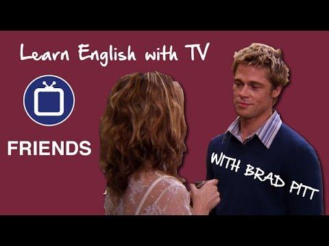 Learn English with Friends: Brad Pitt Hates Rachel