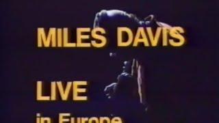 Miles Davis in Europe - Brussels 1982 Part 1 & 2 (82mn)