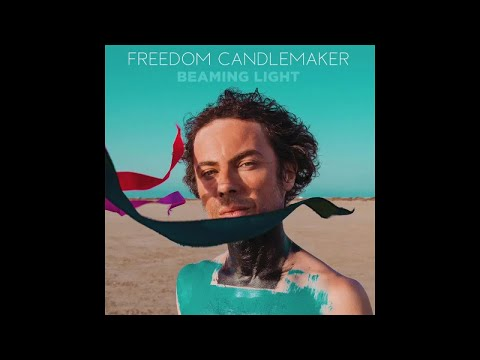 Freedom Candlemaker - Of The Universe (Official Audio) Mp3