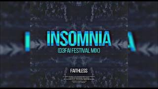 Скачать Faithless Insomia D3FAI Festival Mix