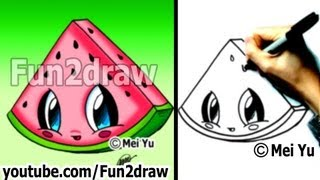 Kawaii Food - How to Draw Food - Watermelon - Popular Cartoon Drawing Video - Fun2draw(Draw & COLOR at your own pace with Fun2draw APPs! Apple: https://itunes.apple.com/artist/mei-yu/id674269351?mt=8 Android: ..., 2013-02-28T18:52:53.000Z)