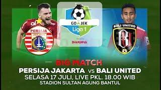 Download Video Pertandingan Sengit Persija Jakarta vs Bali United - GoJek Liga 1 bersama Bukalapak MP3 3GP MP4