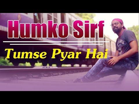 Humko Sirf Tumse Pyar Hai I Cover By Arijit IBarsaat I Kumar Sanu,Alka Yagnik l Romantic Song