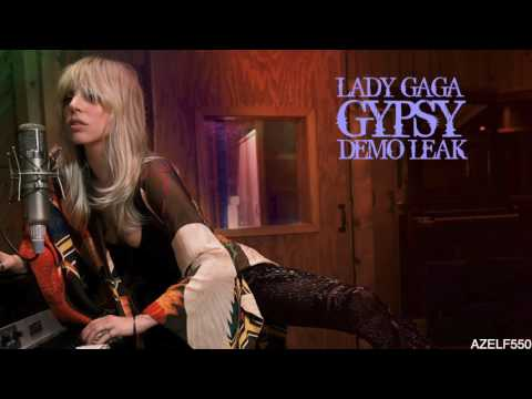 Lady Gaga - Gypsy (New Demo Leak)