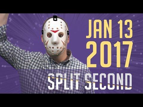 Split Second - January 13, 2017