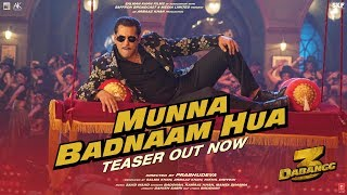 DABANGG 3: Munna Badnaam Hua Video Teaser | Salman Khan,Sonakshi S,Saiee M | Video Out►30 November